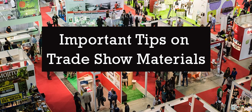 Important Tips on Trade Show Materials