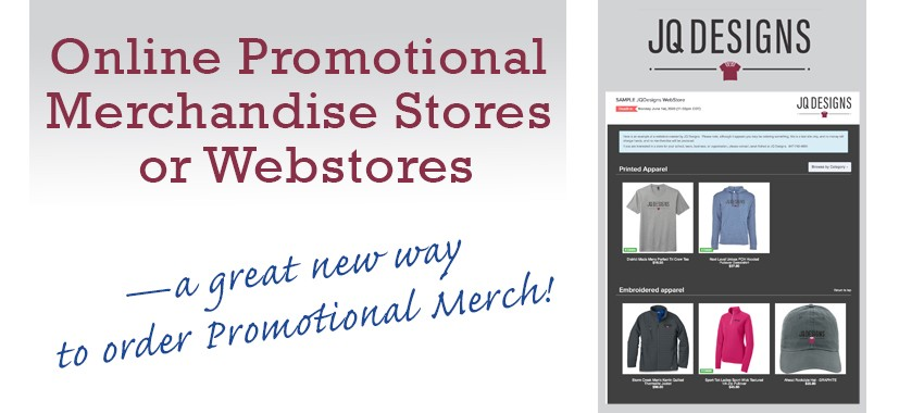 Online Promotional Merchandise Stores or Webstores