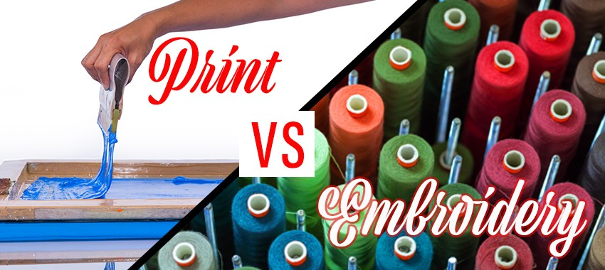 Print vs Embroidery